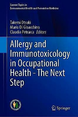 Portada del libro 9789811547348 Allergy and Immunotoxicology in Occupational Health. The Next Step