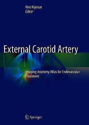 Portada del libro 9789811547850 External Carotid Artery. Imaging Anatomy Atlas for Endovascular Treatment