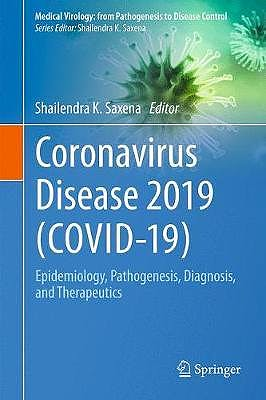 Portada del libro 9789811548130 Coronavirus Disease 2019 (COVID-19). Epidemiology, Pathogenesis, Diagnosis, and Therapeutics