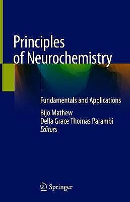 Portada del libro 9789811551666 Principles of Neurochemistry. Fundamentals and Applications