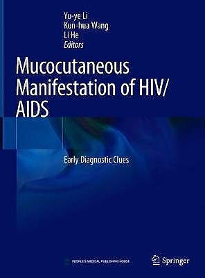 Portada del libro 9789811554667 Mucocutaneous Manifestations of HIV/AIDS. Early Diagnostic Clues