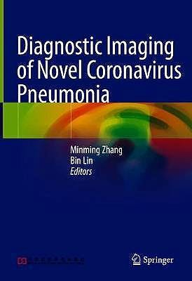 Portada del libro 9789811559914 Diagnostic Imaging of Novel Coronavirus Pneumonia