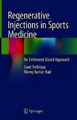 Portada del libro 9789811567827 Regenerative Injections in Sports Medicine. An Evidenced Based Approach