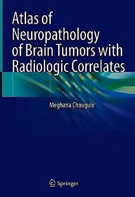 Portada del libro 9789811571251 Neuropathology of Brain Tumors with Radiologic Correlates