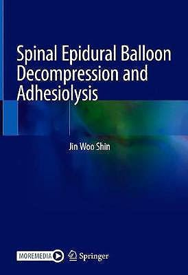 Portada del libro 9789811572647 Spinal Epidural Balloon Decompression and Adhesiolysis