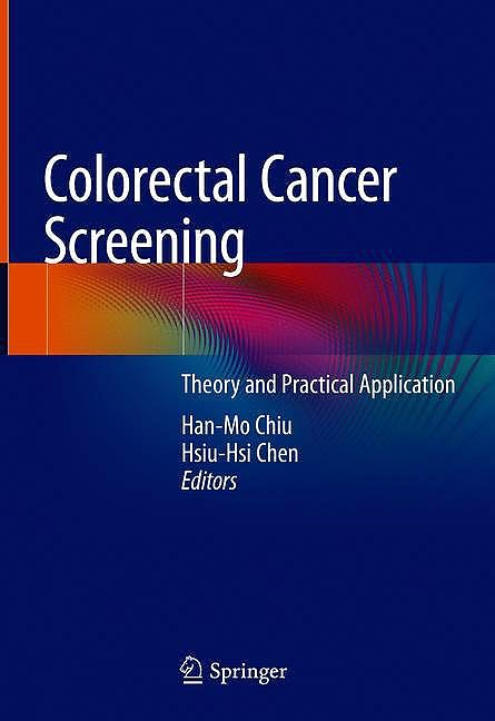 Portada del libro 9789811574818 Colorectal Cancer Screening. Theory and Practical Application