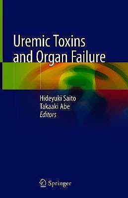 Portada del libro 9789811577925 Uremic Toxins and Organ Failure