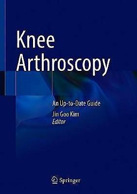 Portada del libro 9789811581908 Knee Arthroscopy. An Up-to-Date Guide