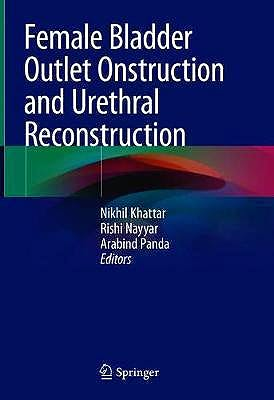 Portada del libro 9789811585203 Female Bladder Outlet Obstruction and Urethral Reconstruction