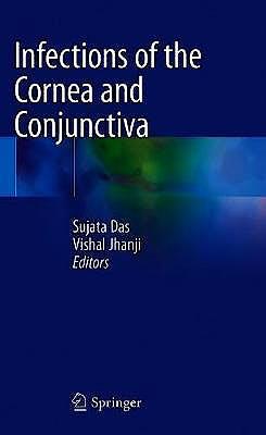 Portada del libro 9789811588105 Infections of the Cornea and Conjunctiva