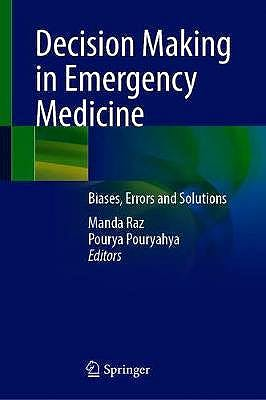 Portada del libro 9789811601422 Decision Making in Emergency Medicine. Biases, Errors and Solutions