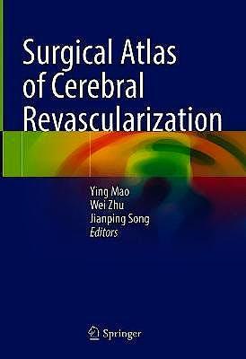 Portada del libro 9789811603730 Surgical Atlas of Cerebral Revascularization