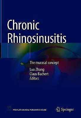 Portada del libro 9789811607837 Chronic Rhinosinusitis. The Mucosal Concept