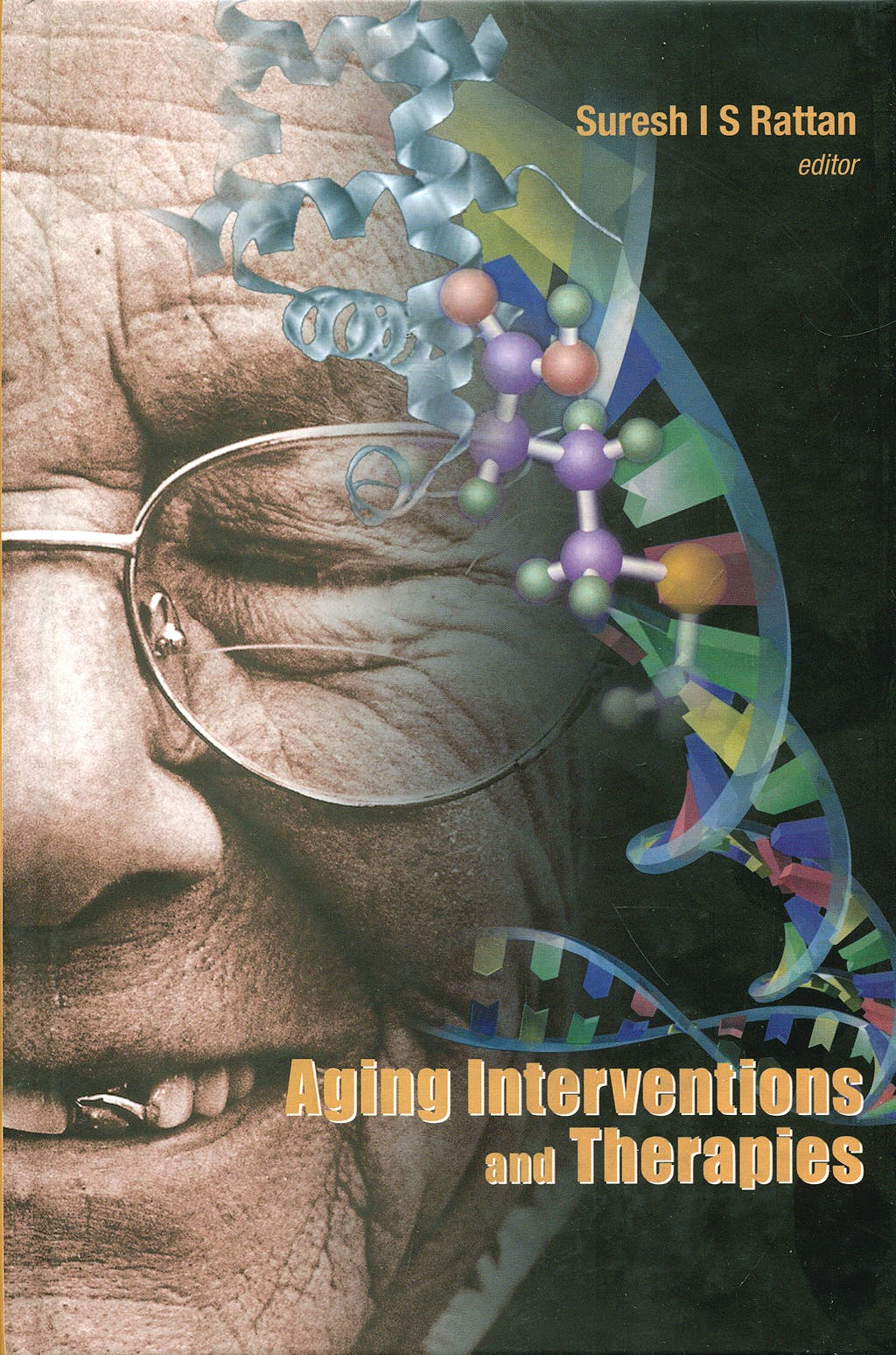 Portada del libro 9789812560841 Aging Interventions and Therapies