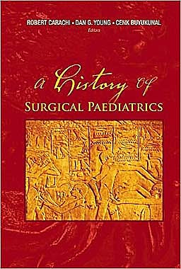 Portada del libro 9789812772268 A History of Surgical Paediatrics