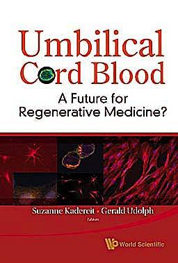 Portada del libro 9789812833297 Umbilical Cord Blood. a Future for Regenerative Medicine?