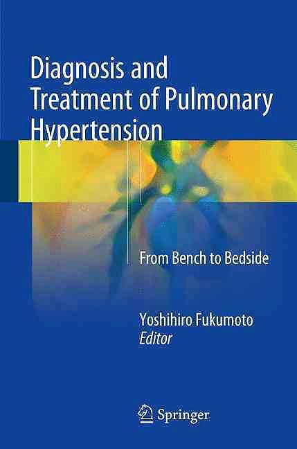 Portada del libro 9789812878397 Diagnosis and Treatment of Pulmonary Hypertension. from Bench to Bedside