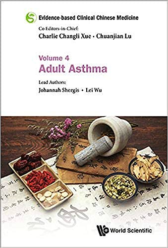 Portada del libro 9789813203822 Evidence-Based Clinical Chinese Medicine, Vol. 4: Adult Asthma