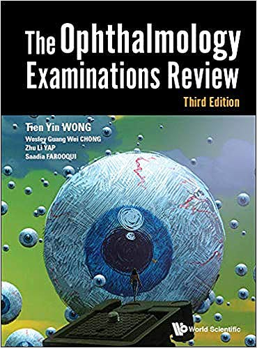 Portada del libro 9789813221000 The Ophthalmology Examinations Review