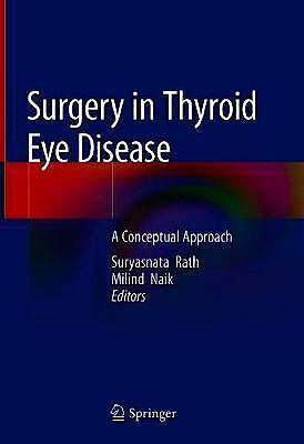 Portada del libro 9789813292192 Surgery in Thyroid Eye Disease. A Conceptual Approach