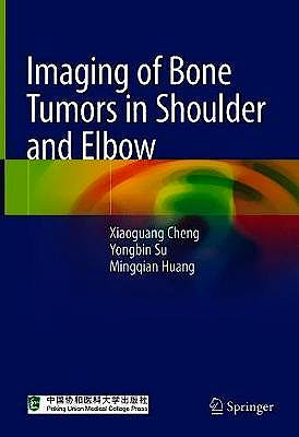 Portada del libro 9789813361492 Imaging of Bone Tumors in Shoulder and Elbow