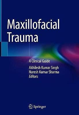 Portada del libro 9789813363373 Maxillofacial Trauma. A Clinical Guide