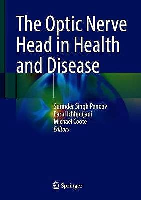 Portada del libro 9789813368378 The Optic Nerve Head in Health and Disease