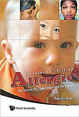 Portada del libro 9789814273534 Allergic Diseases in Children. the Science, the Superstition and the Stories
