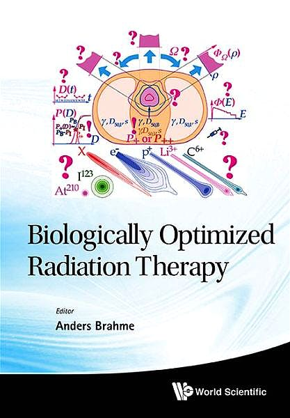 Portada del libro 9789814277754 Biologically Optimized Radiation Therapy