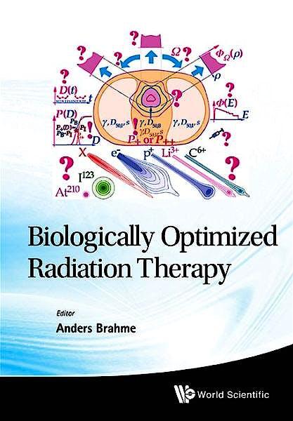 Portada del libro 9789814277754 Biologically Optimized Radiation Therapy