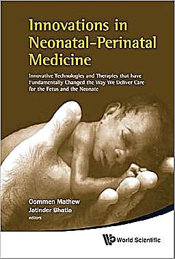 Portada del libro 9789814280044 Innovations in Neonatal-Perinatal Medicine. Innovative Technologies and Therapies That Have Fundamentally Changed the Way We Deliver Care for The…
