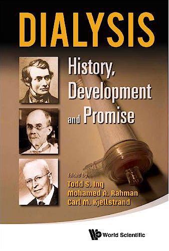 Portada del libro 9789814289757 Dialysis. History, Development and Promise