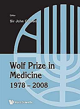Portada del libro 9789814291736 Wolf Prize in Medicine 1978–2008