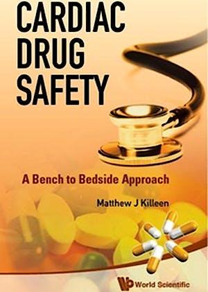 Portada del libro 9789814317450 Cardiac Drug Safety. a Bench to Bedside Approach