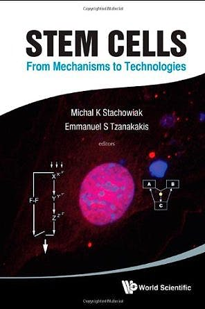 Portada del libro 9789814317702 Stem Cells. from Mechanisms to Technologies