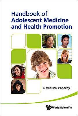 Portada del libro 9789814317986 Handbook of Adolescent Medicine and Health Promotion