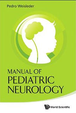 Portada del libro 9789814324199 Manual of Pediatric Neurology