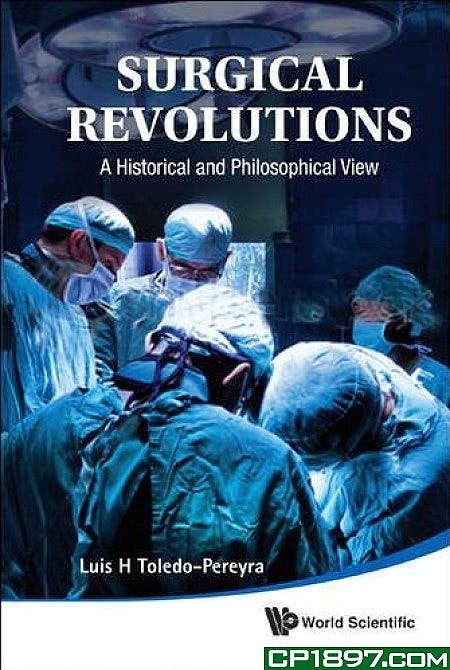 Portada del libro 9789814329620 Surgical Revolutions. A Historical and Philosophical View