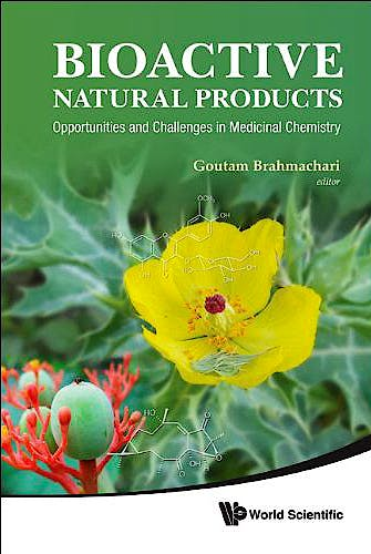 Portada del libro 9789814335379 Bioactive Natural Products: Opportunities and Challenges in Medicinal Chemistry