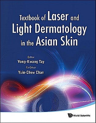 Portada del libro 9789814338868 Textbook of Laser and Light Dermatology in the Asian Skin