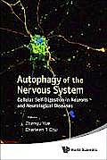 Portada del libro 9789814350440 Autophagy of the Nervous System. Cellular Self-Digestion in Neurons and Neurological Diseases