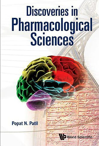 Portada del libro 9789814355070 Discoveries in Pharmacological Sciences