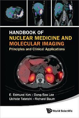Portada del libro 9789814366236 Handbook of Nuclear Medicine and Molecular Imaging, Principles and Clinical Applications