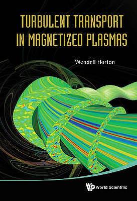 Portada del libro 9789814383530 Turbulent Transport in Magnetized Plasmas