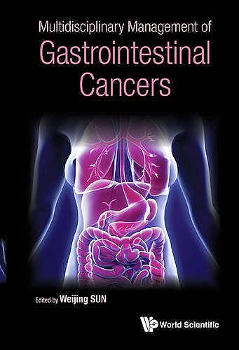 Portada del libro 9789814651868 Multidisciplinary Management of Gastrointestinal Cancers