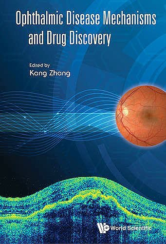 Portada del libro 9789814663069 Ophthalmic Disease Mechanisms and Drug Discovery