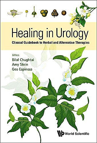 Portada del libro 9789814719087 Healing in Urology. Clinical Guidebook to Herbal and Alternative Therapies