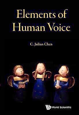 Portada del libro 9789814733892 Elements of Human Voice