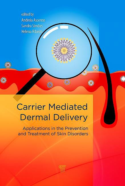 Portada del libro 9789814745581 Carrier-Mediated Dermal Delivery. Applications in the Prevention and Treatment of Skin Disorders