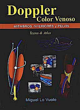 Portada del libro 9789870529415 Doppler Color Venoso. Miembros Inferiores y Pelvis. Texto y Atlas